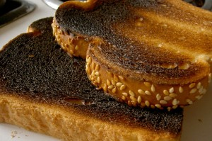 """Burnt toast"""
