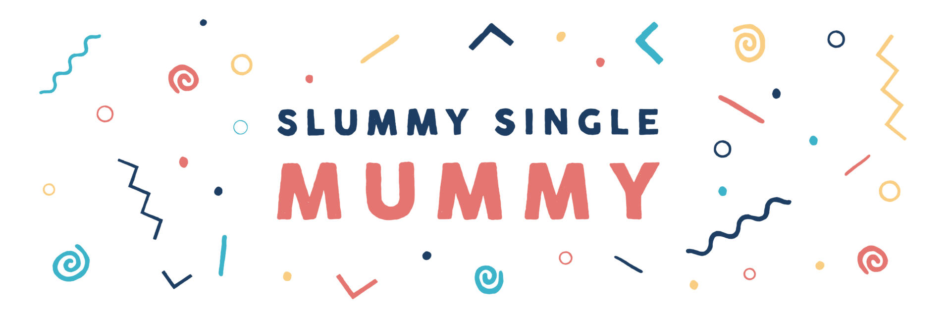 Slummy single mummy