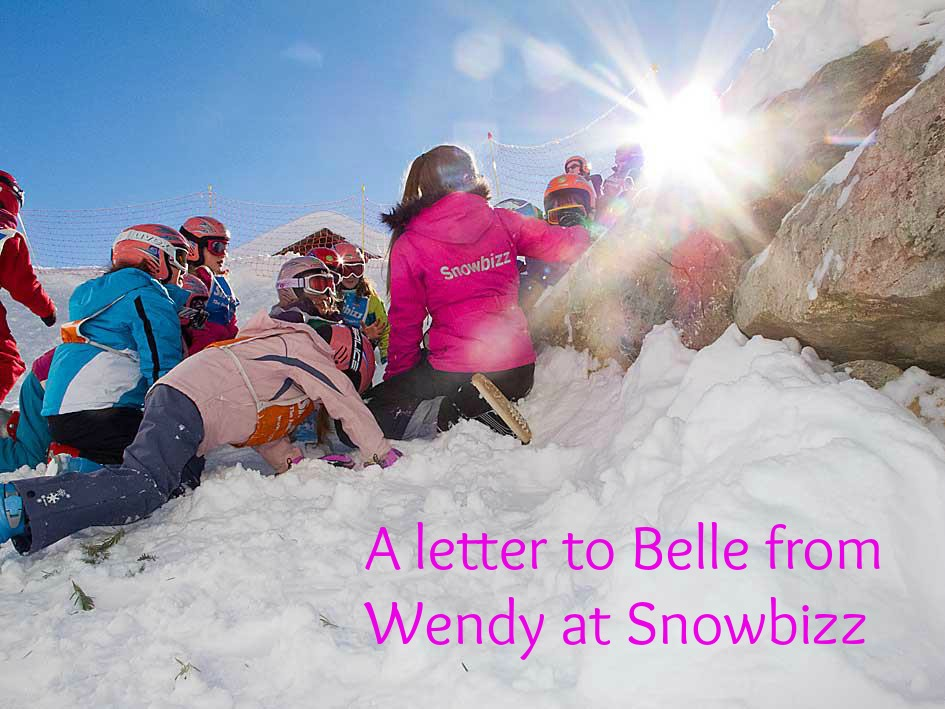 A letter to Belle from Wendy at Snowbizz