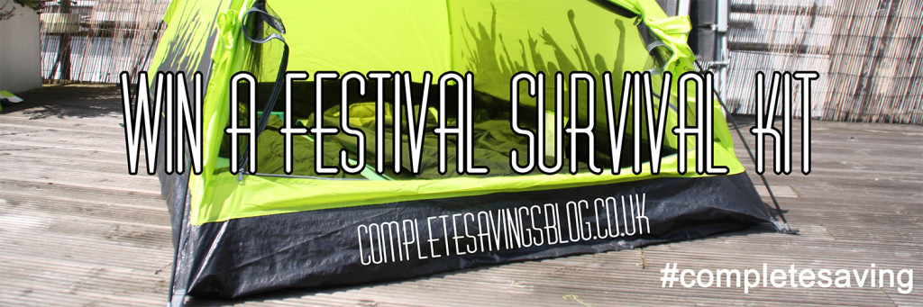 Win Festival Survival Kit from Complete Savings