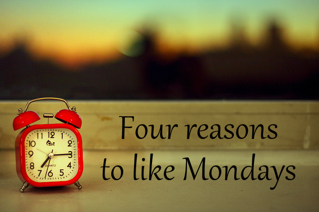 Reasons to like Monday