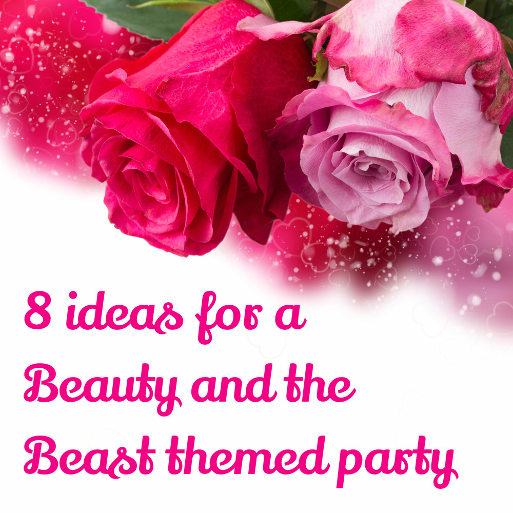 Beauty and the beast theme party