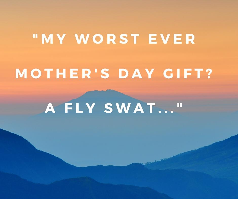 worst ever Mother's day gifts