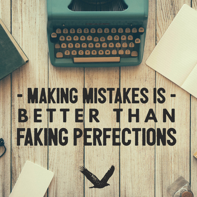 making mistakes, everyone makes mistakes