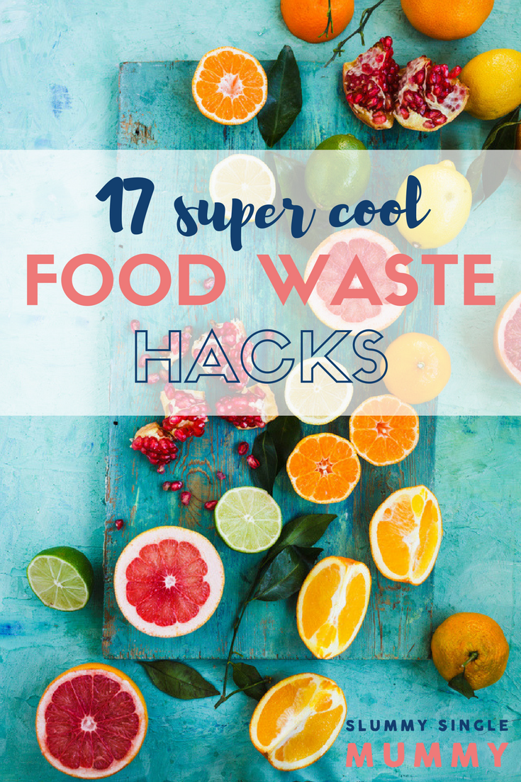 cool food waste hacks