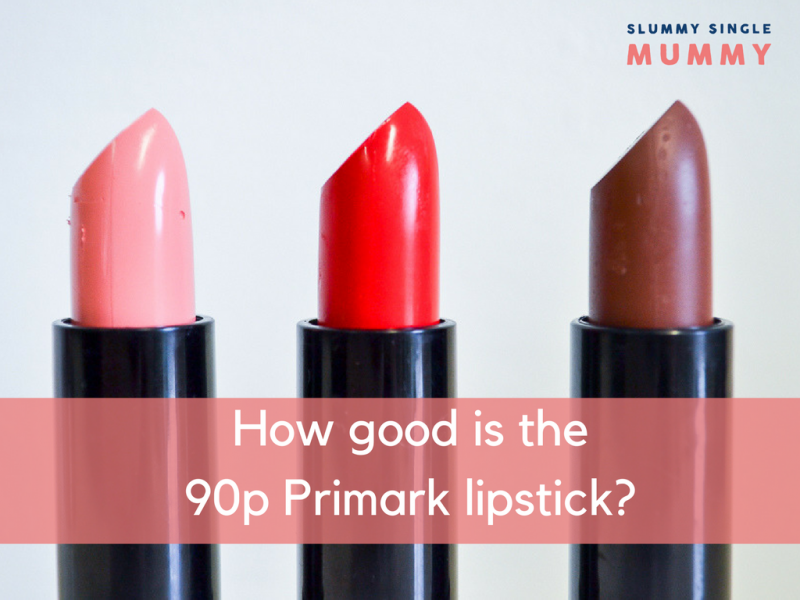 How good is the 90p Primark lipstick