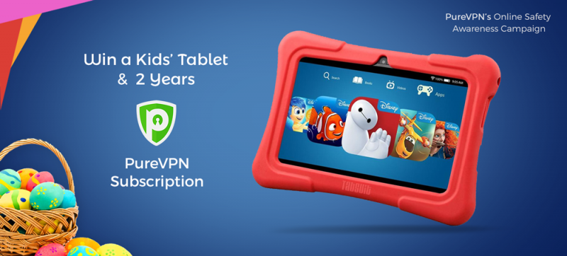 WIN A KIDS' TABLET AND 2 YEAR PUREVPN SUBSCRIPTION