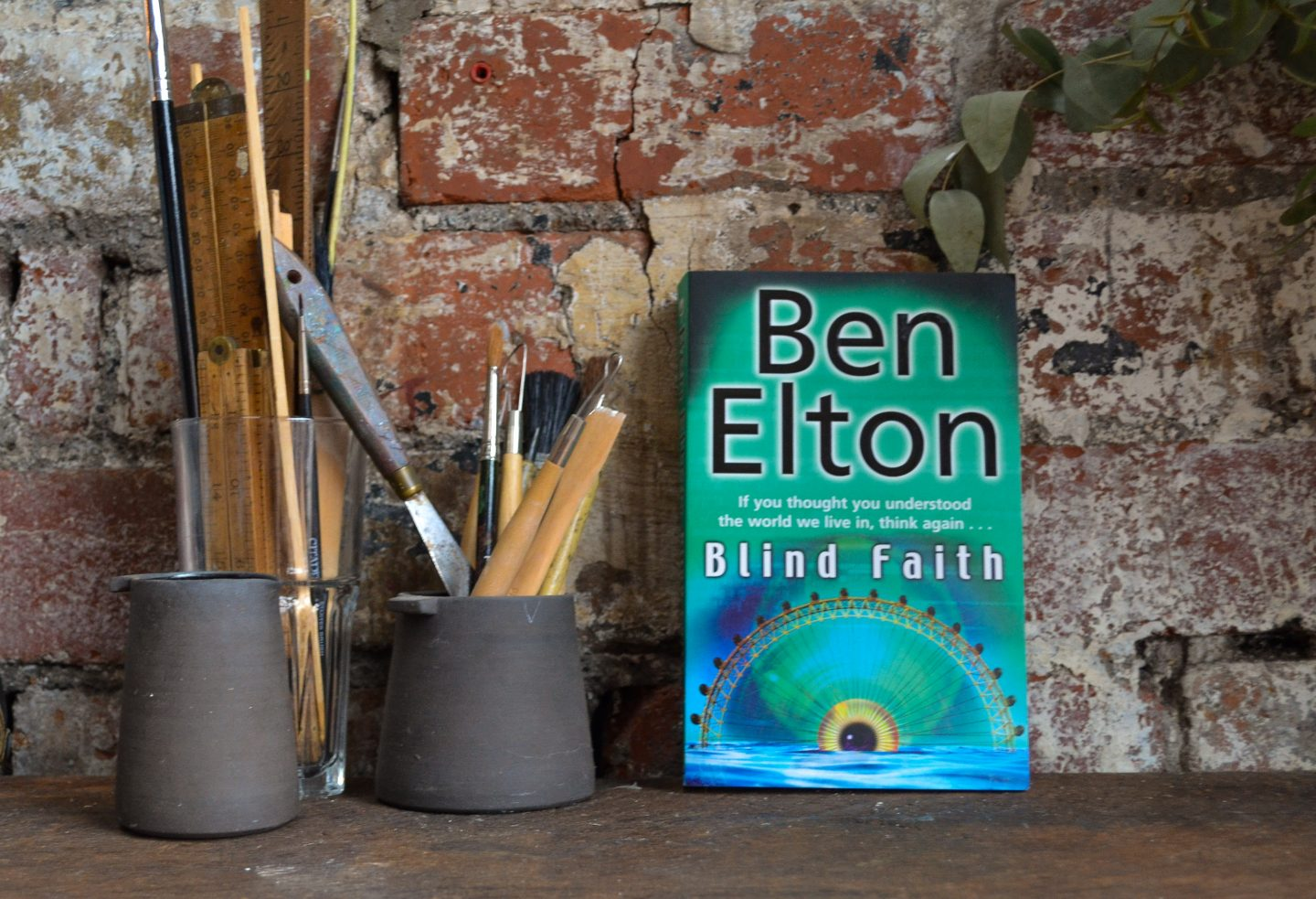 Blind Faith by Ben Elton