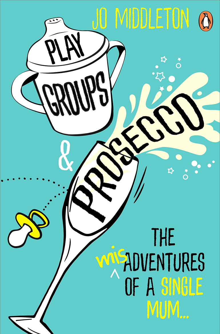 Playgroups and prosecco Jo Middleton